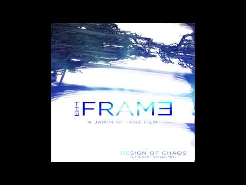 Design Of Chaos  THE FRAME  Mix