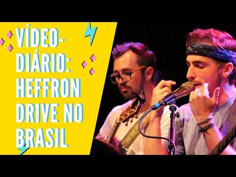 VIDEO DIARIO: Heffon Drive no Brasil!