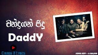 Daddy - Chandrayan Pidu (චන්ද්රයන් පිදු) [Chords && Lyrics]