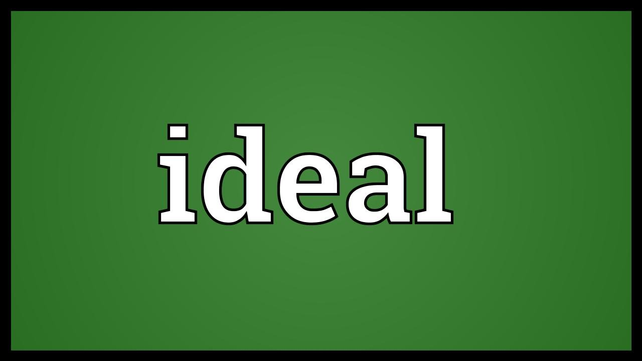 ideal meaning youtube