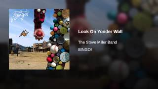 Look On Yonder Wall
