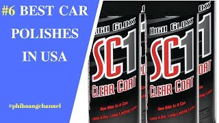 Top 6 Best Car Polishes With Free Shipping in USA  - Best Car Care.