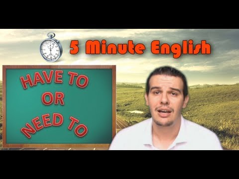 Aula de Inglês- HAVE TO  or  NEED TO