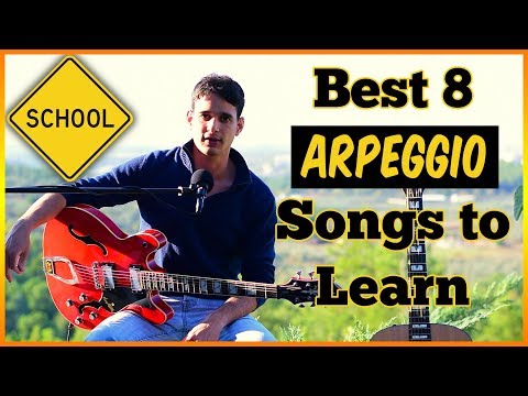 The Best 8 Arpeggio Songs to Learn on Guitar