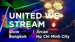 UWS Global #33 Thailand Glow BKK / Vietnam Arcan HCMC - ARTE Concert