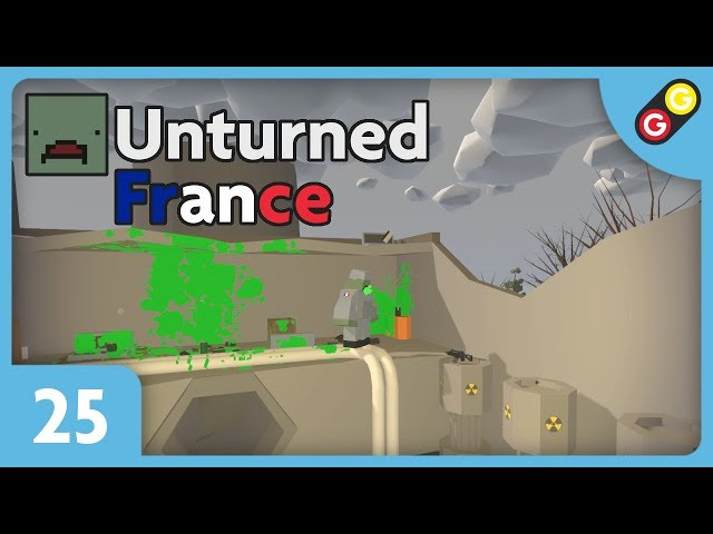 Unturned - Les (re)rescapés #25 On combat le boss radioactif ! [FR]
