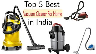 Top 5 Brand Best Vacuum Cleaners For Home In India With Price | Best Vacuum Cleaner 2019