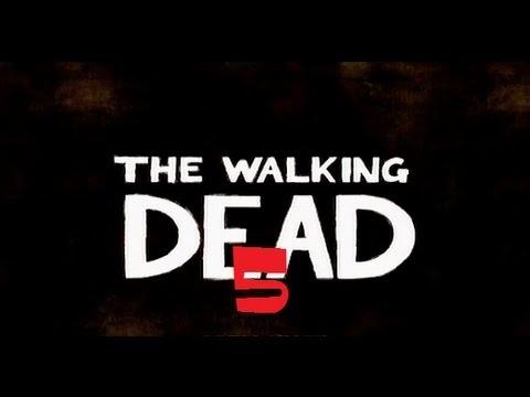 The Walking Dead  Part 5 - Open Sesame!!!