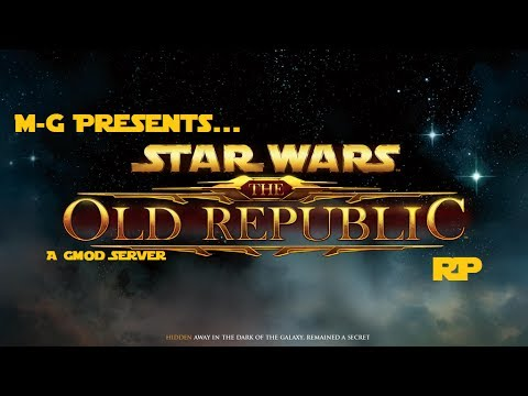 GMOD: STAR WARS THE OLD REPUBLIC RP?!