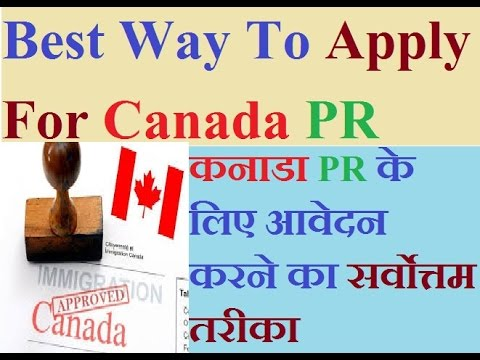 Best Way To Apply For Canada PR
