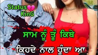 Sakhiyaan    Maninder Buttar    New Punjabi Song    Whatsapp Status Video    Latest Punjabi Songs