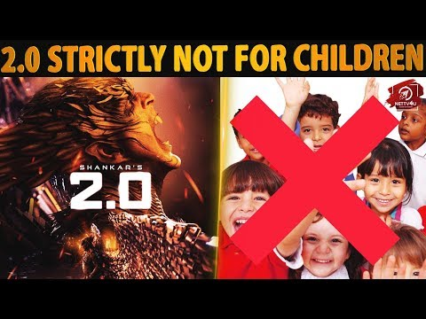 2.0 - Strictly Not for Children? Rajinikanth | Shankar | Akshay Kumar | Amy Jackson