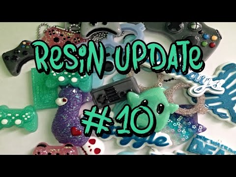 →Resin Update #10←