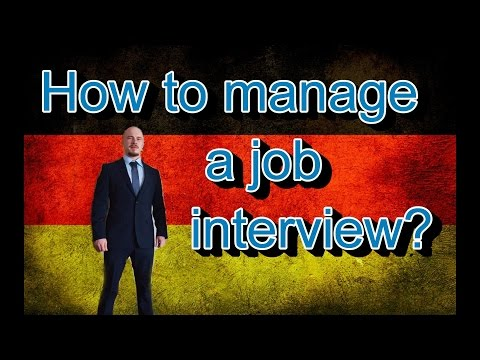 Germany, how it is: How to manage a job interview?