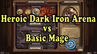 Hearthstone: Blackrock Mountain - Heroic High Justice Grimstone (Dark Iron Arena) - Basic Mage Deck