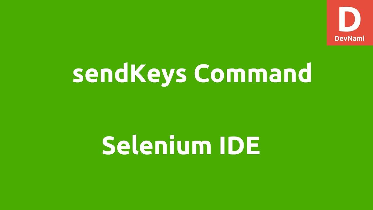 Selenium IDE sendKeys Command