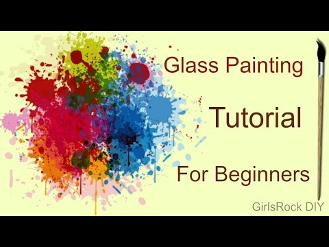 Glass Painting Tutorial For Begginers