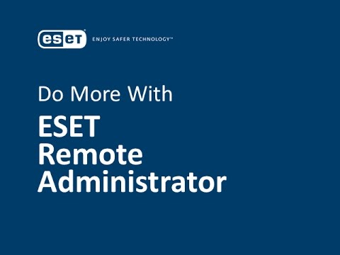 Do More with ESET Remote Administrator