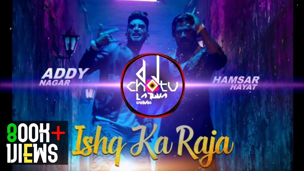 Ishq Ka Raja_Addy Nagar (Cg Vs Sbp Remix) - Dj Chotu Latuwa