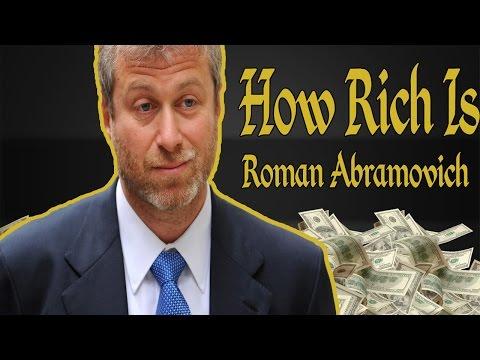 How Rich Is Roman Abramovich? Net Worth 2017