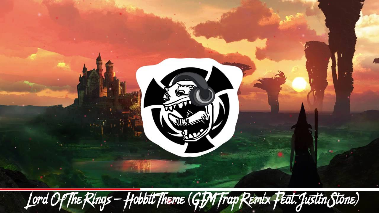 Hobbit gmail theme - Lord Of The Rings Hobbit Theme Gfm Trap Remix Feat Justin Stone