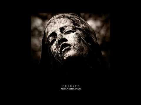 Celeste - Misanthrope(s) (Full Album)