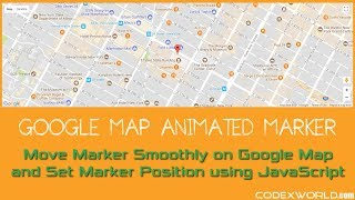 How to Move Marker Smoothly on Google Map using JavaScript Free HD Video