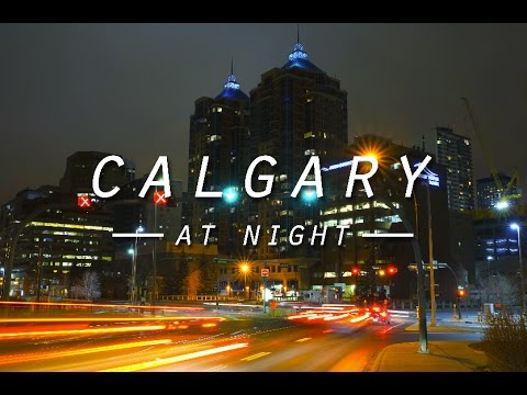 Calgary: At Night (Timelapse)