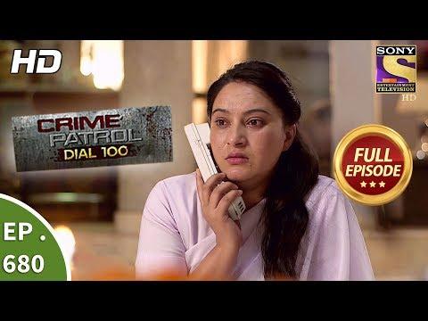 Crime Patrol Dial 100 - Ep 680 - Full Episode - 29th December, 2017