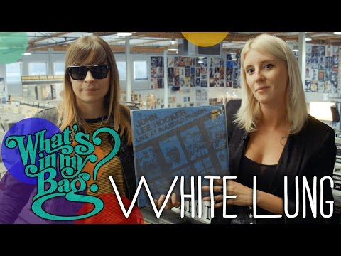 White Lung - What's in My Bag?