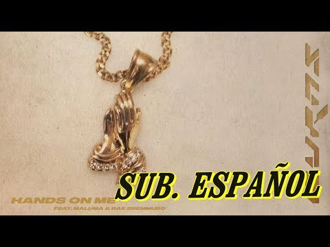 Burns, Maluma - Hands On Me sub. español (ft. Rae Sremmurd)