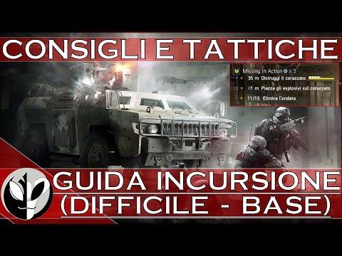 """The Division: GUIDA INCURSIONE """"Missing in Action"""" (Difficile - CONSIGLI e BUILD di GRUPPO)"""