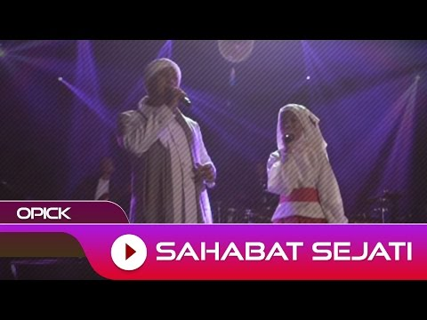 Opick - Sahabat Sejati | Official Video
