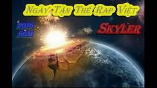 Ngày Tận Thế Rap Việt - Skyler