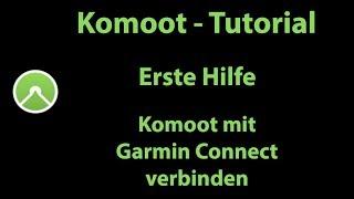 Komoot | Erste Hilfe | Komoot mit Garmin Connect verbinden