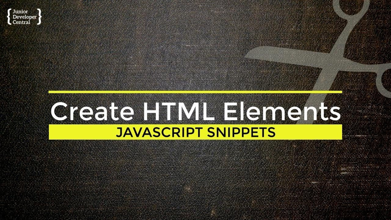 JavaScript Create HTML Element: How to dynamically add tags to your pages