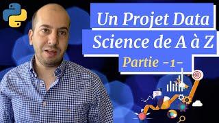 Réaliser un projet Data Science de A à Z -Partie 1: Les étapes d'un projet Data Science -