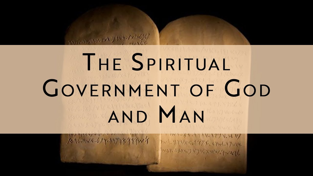 The Spiritual Government of God and Man - Michael Morell
