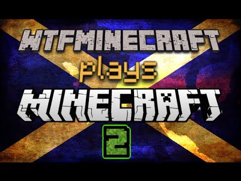 WtfMinecraft Plays Minecraft [Episode 2] - King Leonidas' Twin