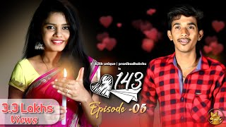 143 | Episode 05 | Re release | Tamil Web Series | School Love | AjithUnique | PranikaDhakshu