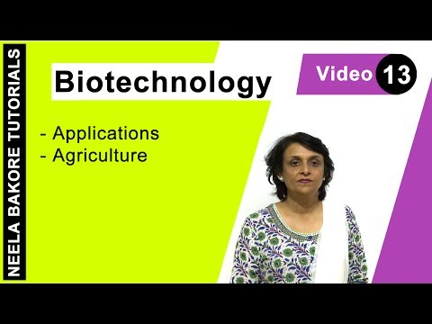 Biotechnology - Applications in Agriculture