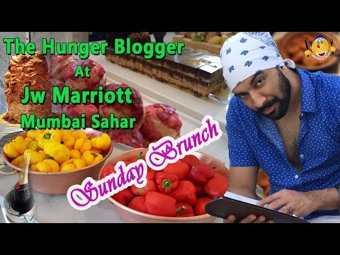 Sunday Brunch At JW Marriott (Mumbai) Sahar | The Hunger Blogger