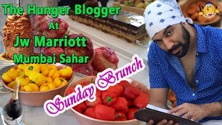 connectYoutube - Sunday Brunch At JW Marriott (Mumbai) Sahar | The Hunger Blogger