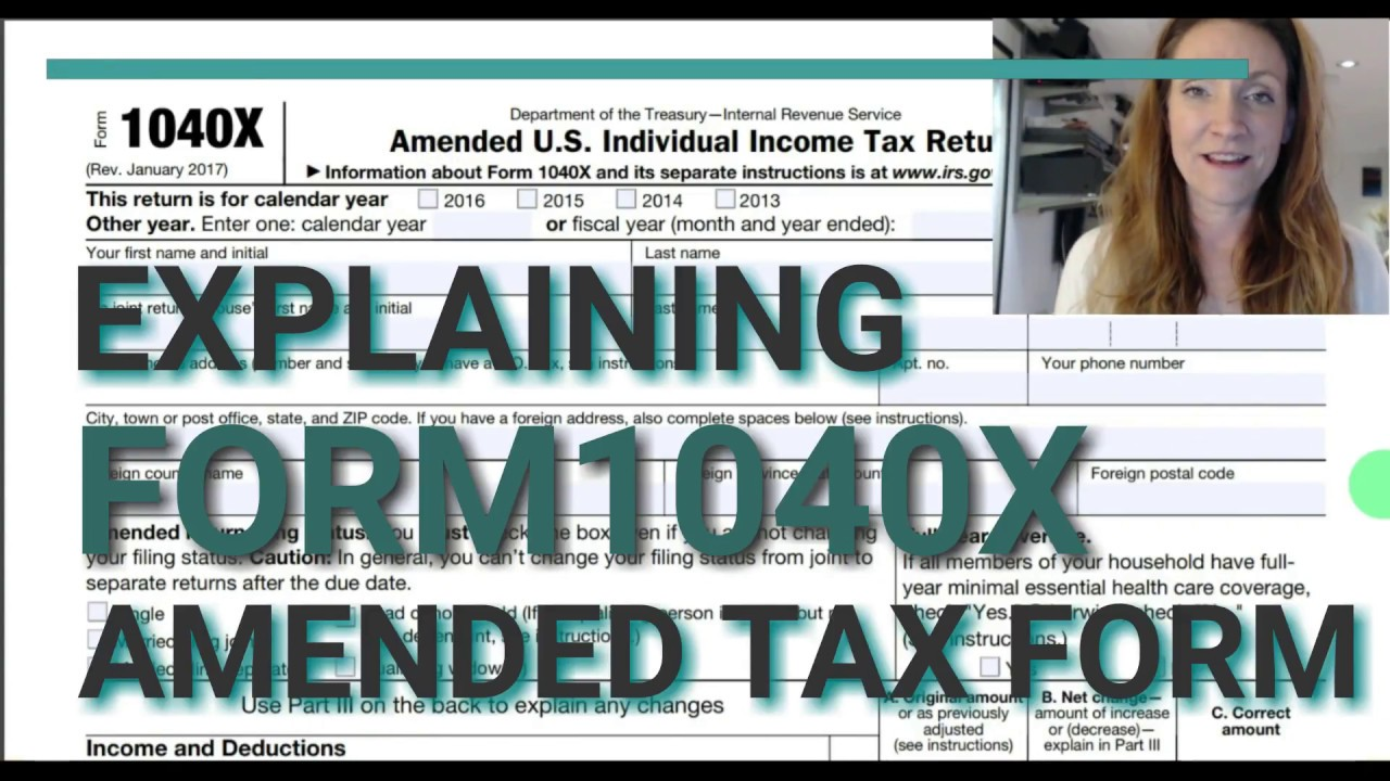 Form 1040x Amended Personal Income Return For Form 1040 Youtube