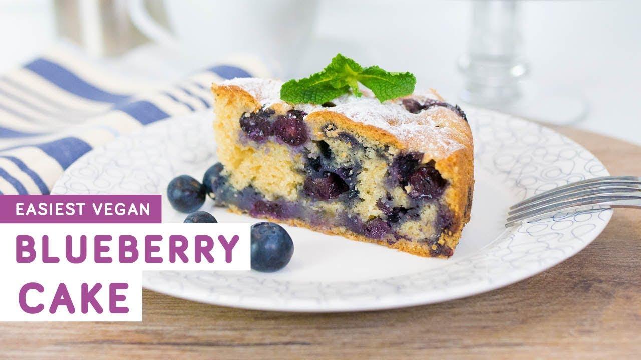 Easy Vegan Blueberry Cake Exceedingly Vegan