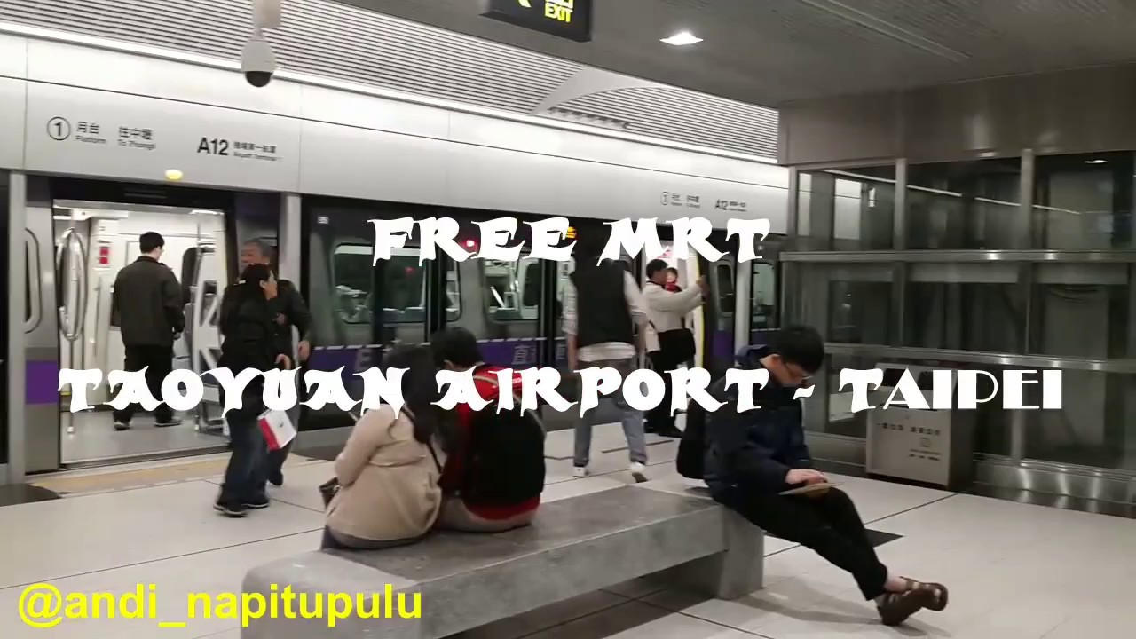 MRT TAOYUAN AIRPORT TO TAIPEI MAIN STATION