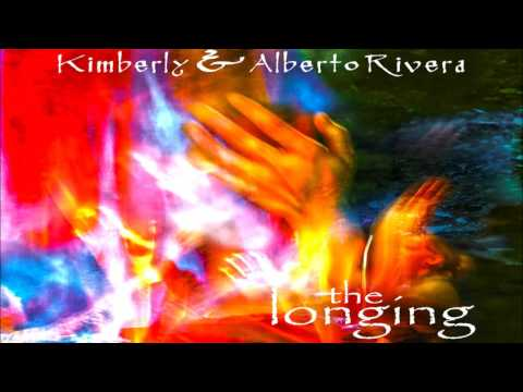 Kimberly and Alberto Rivera - The Longing (Full Album 2004)