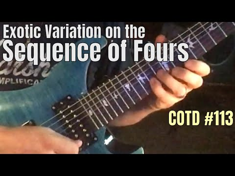 Exotic Variation on the Sequence of Fours | ShredMentor Challenge of the Day #113