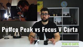 Puffco Peak vs Focus V Carta Comparison Review