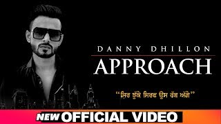 Approach (Danny Dhillon) Mp3 Song Download